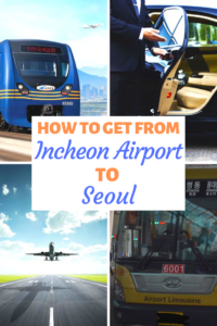 Incheon Airport to Seoul Pinterest Pin