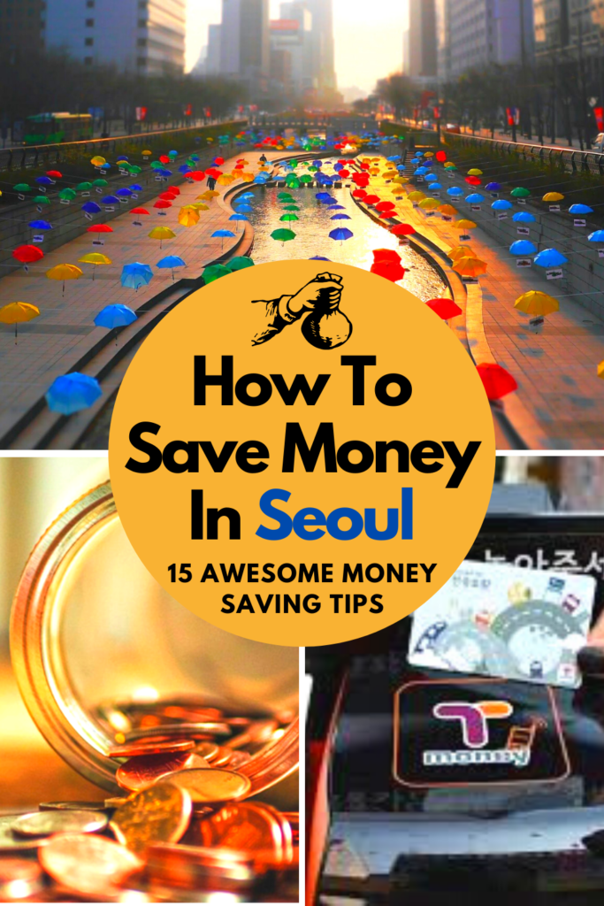 How To Save Money In Seoul Pin 2