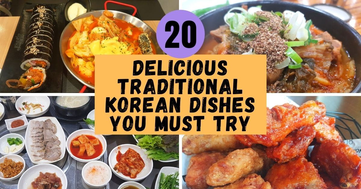 20 Delicious Traditional Korean Dishes You Must Try