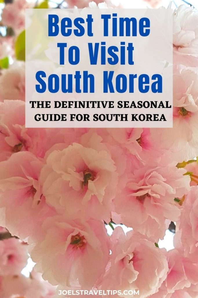Best Time To Visit South Korea