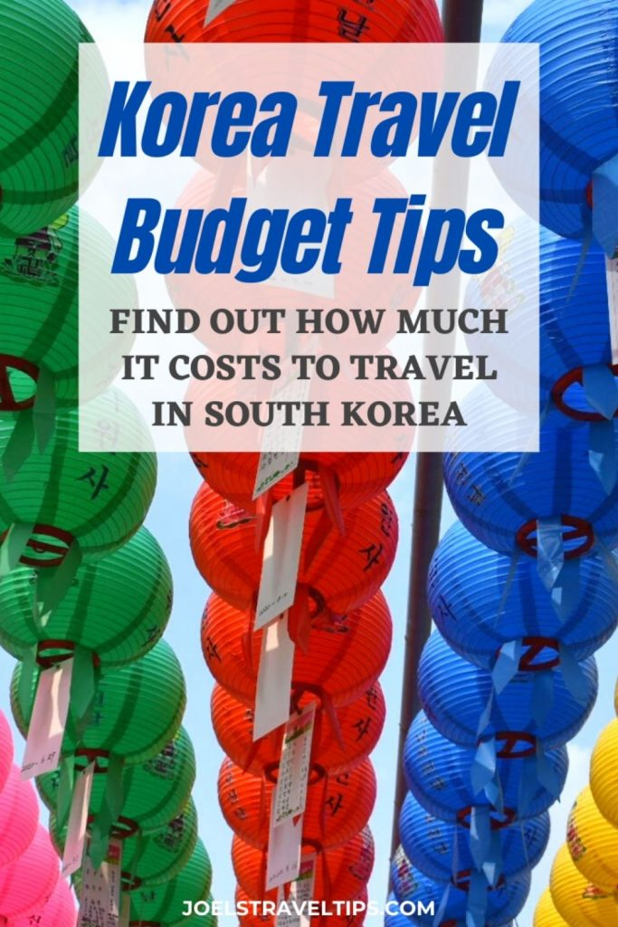 Cost To Travel In Korea: Korean Travel Budget