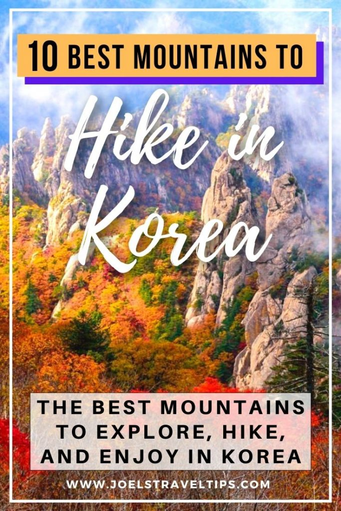 10 Incredible Mountains To Hike In Korea
