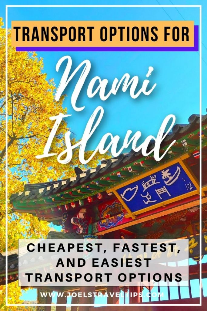 How to go to Nami Island from Seoul